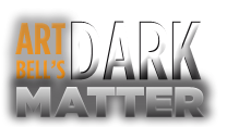Art Bell's Dark Matter – Nightly Radio Show Covering UFOs, The Paranormal, & More!